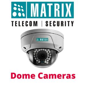 Matrix Dome Camera